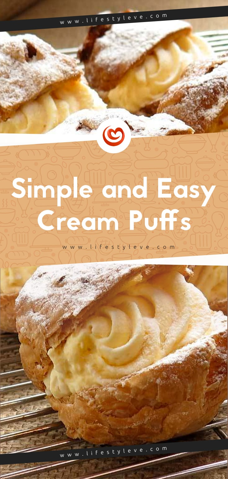 Simple And Easy Cream Puffs Eve Lifestyle